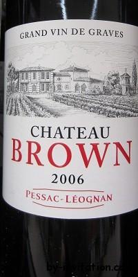 Chateaux Brown Pessac Leognan 2006